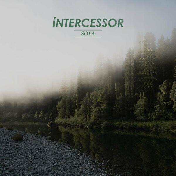 Intercessor - Sola [EP] (2021)