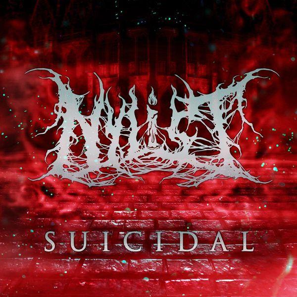Nylist - Suicidal [single] (2021)