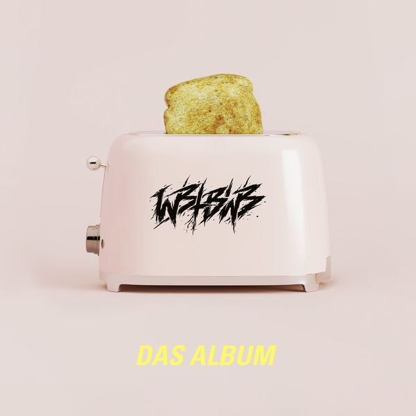 We Butter The Bread With Butter - Das Album (2021)