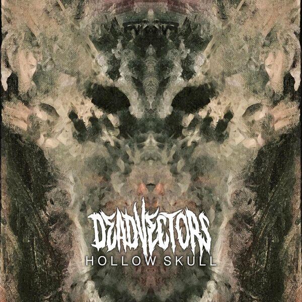 DeadVectors - Hollow Skull [single] (2021)