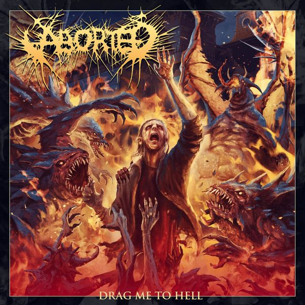 Aborted - Drag Me to Hell [single] (2021)
