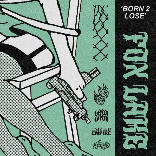 Fox Lake - Born 2 Lose [single] (2021)