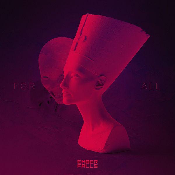 Ember Falls - For All [single] (2021)