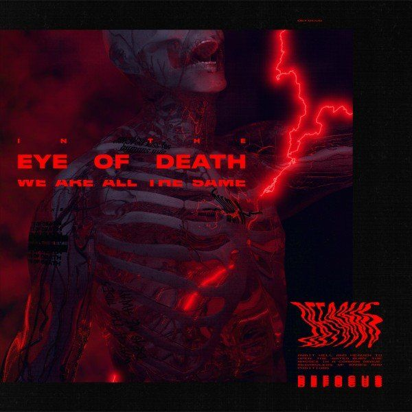 Defocus - In the Eye of Death We Are All the Same (2021)