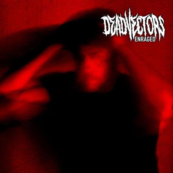 DeadVectors - Enraged [EP] (2021)