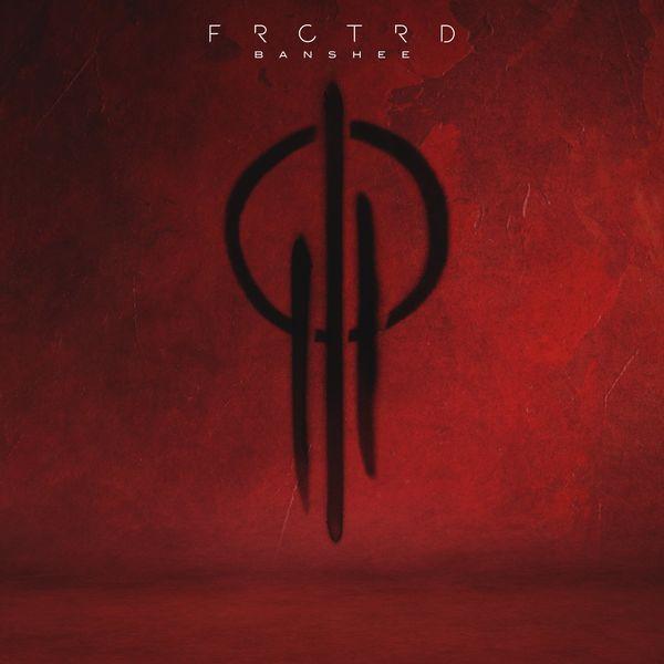 FRCTRD - Banshee [single] (2021)