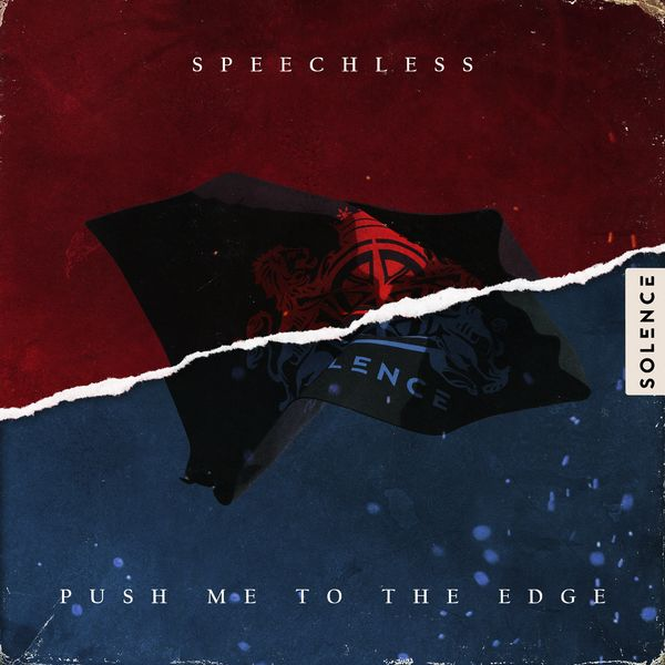 Solence - Speechless / Push Me to the Edge [single] (2021)