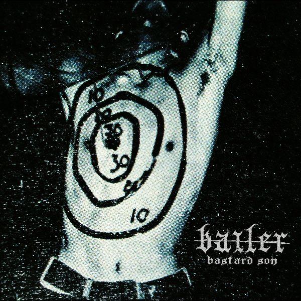 Bailer - Bastard Son [single] (2021)