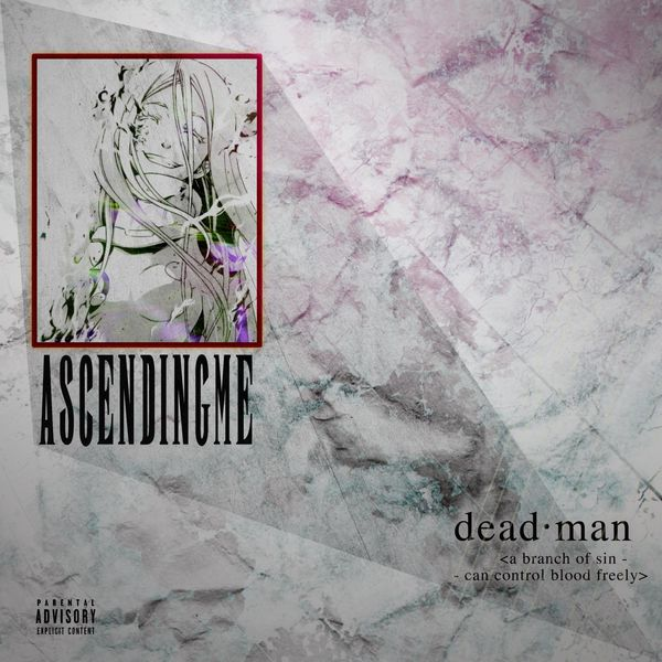 Ascending Me - Deadman [single] (2021)