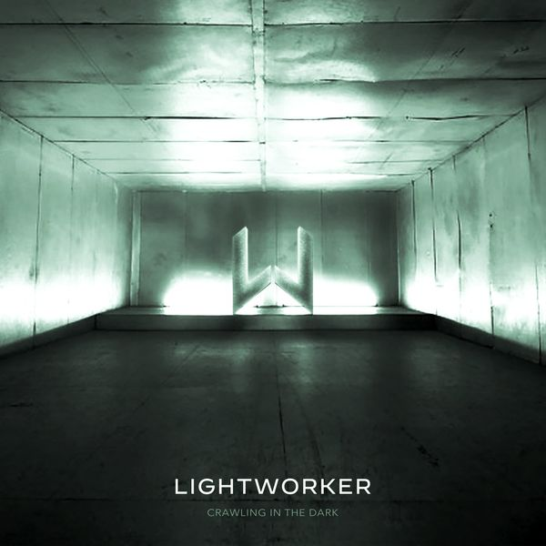 Lightworker - Crawling in the Dark [single] (2021)