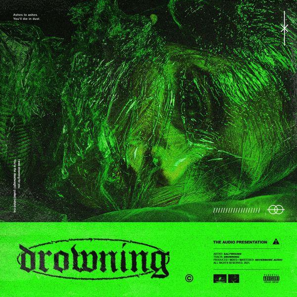 Saltwound - Drowning [single] (2021)