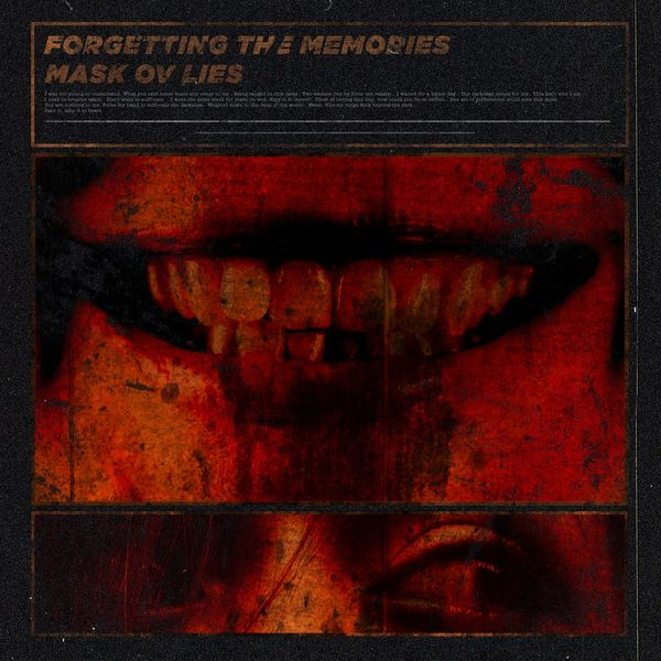 Forgetting The Memories - Mask Ov Lies [single] (2021)