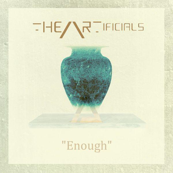 The Artificials - Enough [single] (2021)