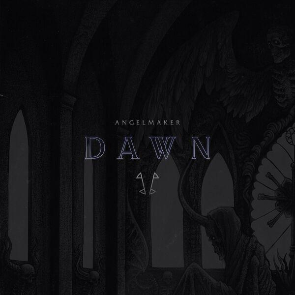 Angelmaker - Dawn [single] (2021)