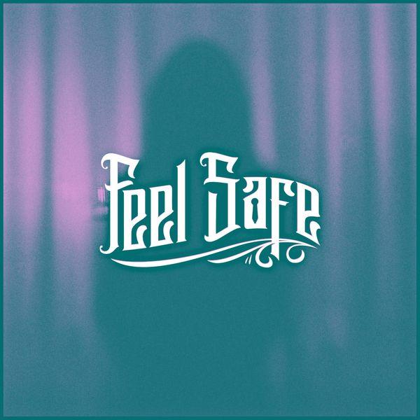 Feel Safe - Empty Space [single] (2021)