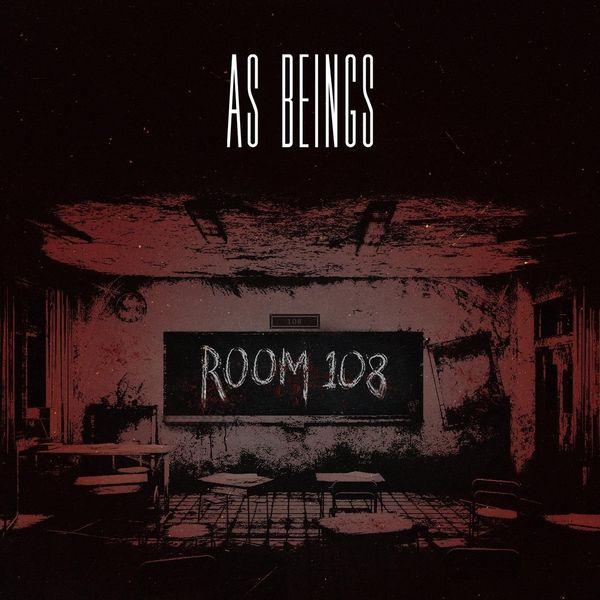 As Beings - Room 108 [single] (2021)