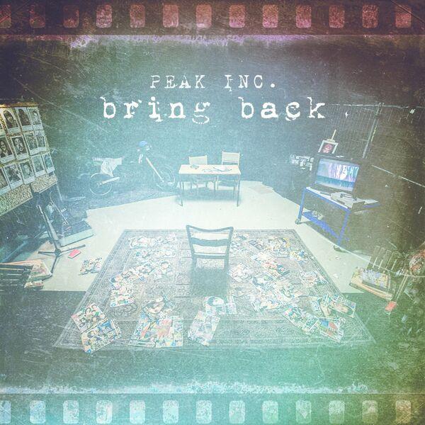 Peak Inc. - Bring Back [single] (2021)