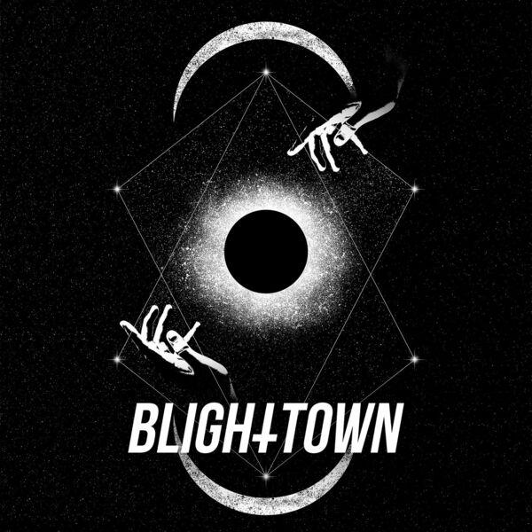 Blight Town - Blight Town [EP] (2021)
