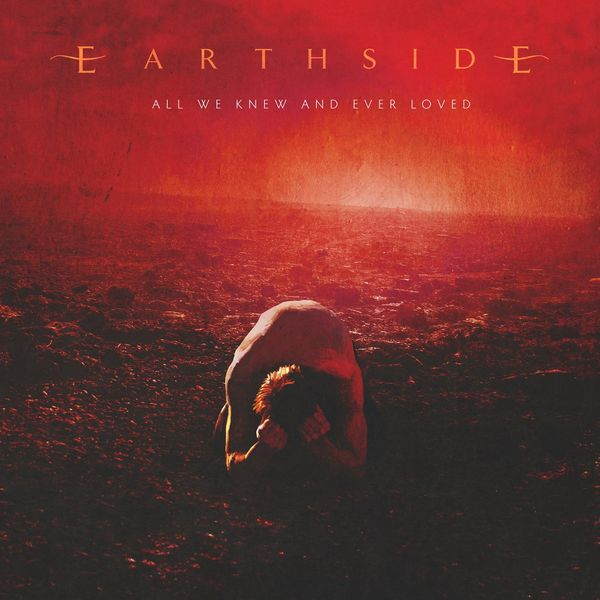 Earthside - All We Knew And Ever Loved [single] (2021)