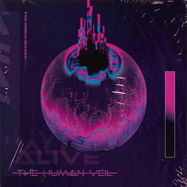 The Human Veil - Alive [single] (2021)