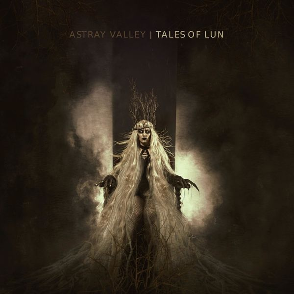 Astray Valley - Tales of Lun [EP] (2021)