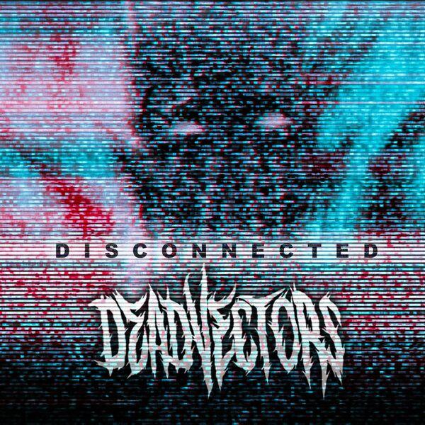 DeadVectors - Disconnected [EP] (2021)
