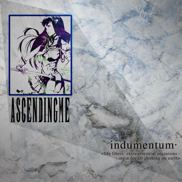 Ascending Me - Indumentum [single] (2021)