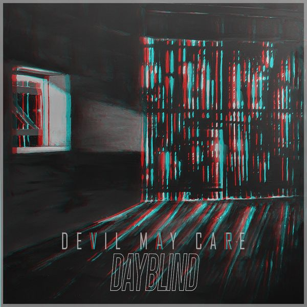 Devil May Care - Dayblind [single] (2021)