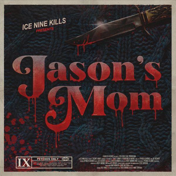 Ice Nine Kills - Jason's Mom [single] (2021)