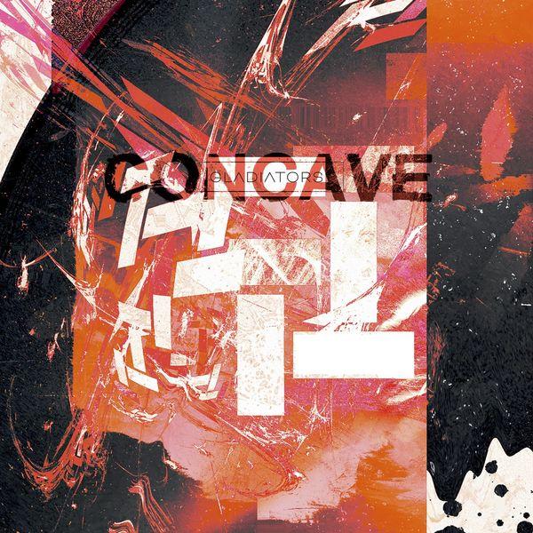 Gladiators - Concave [single] (2021)