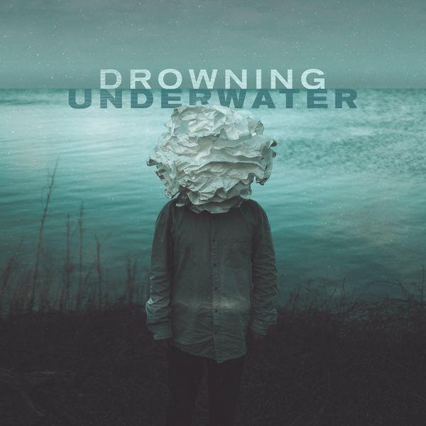 Flash Forward - Drowning Underwater [single] (2021)