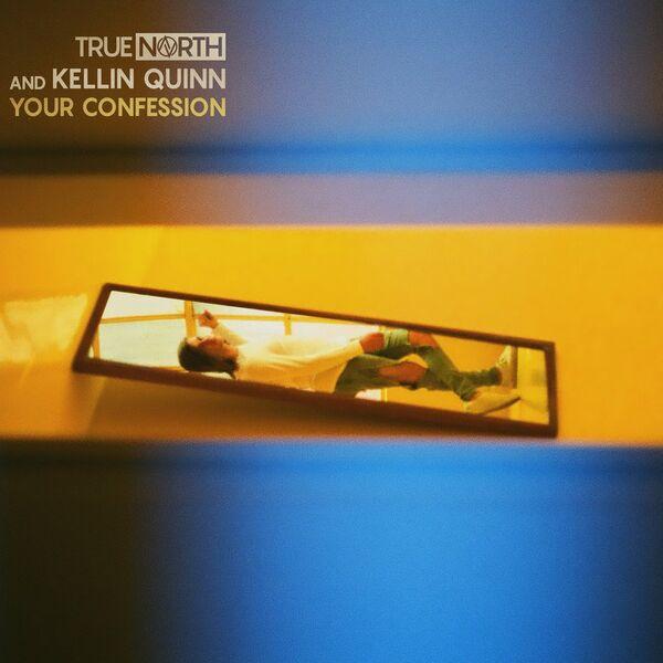 True North - Your Confession [single] (2021)