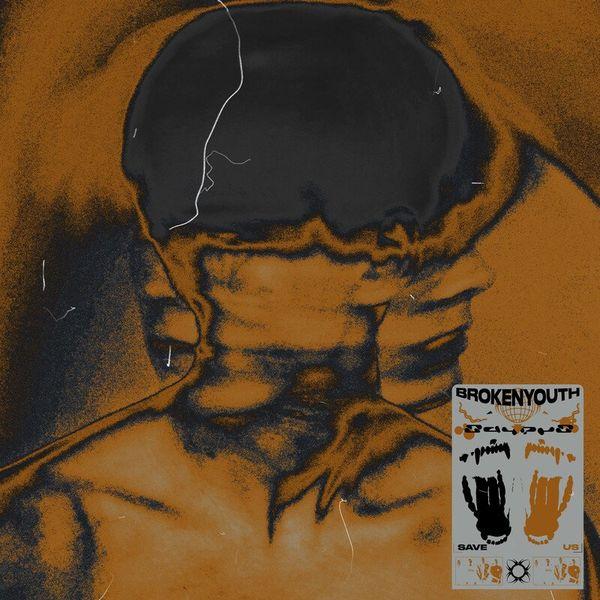 Broken Youth - Save Us [single] (2021)