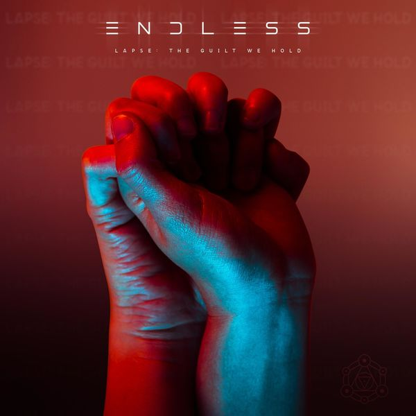 Endless - Lapse: The Guilt We Hold [EP] (2021)