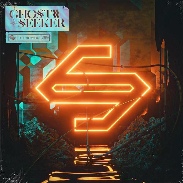 GhostSeeker - Live to Hate Me [single] (2021)