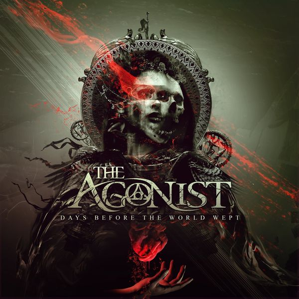The Agonist - Days Before the World Wept [EP] (2021)