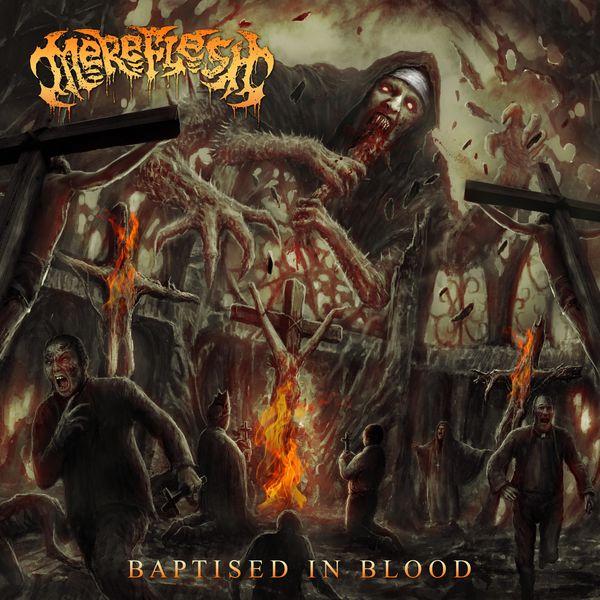 Mereflesh - Baptised in blood (2021)