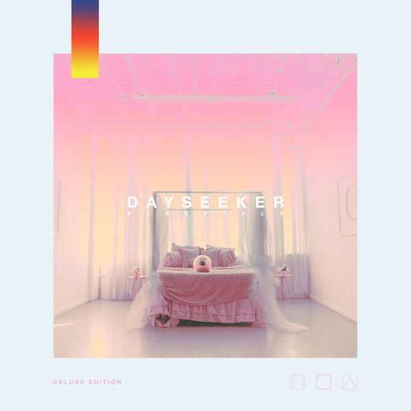 Dayseeker - Sleeptalk (Deluxe) (2021)