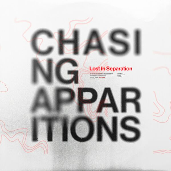 Lost in Separation - Chasing Apparitions [single] (2021)