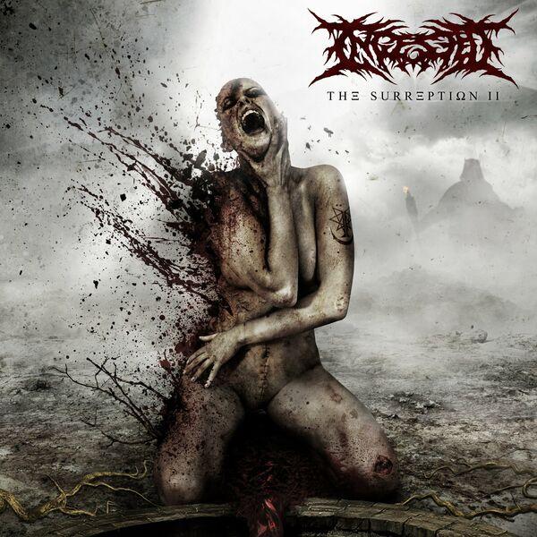 Ingested - The Surreption II (2021)