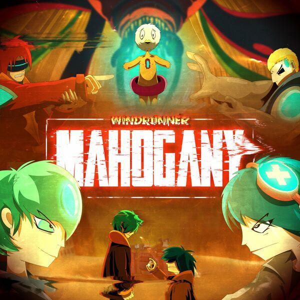 Windrunner - Mahogany [single] (2021)