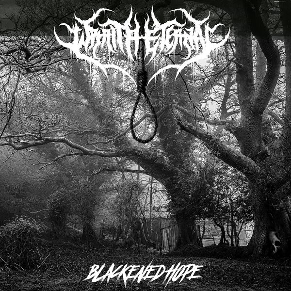 Wraith Eternal - Blackened Hope [single] (2021)