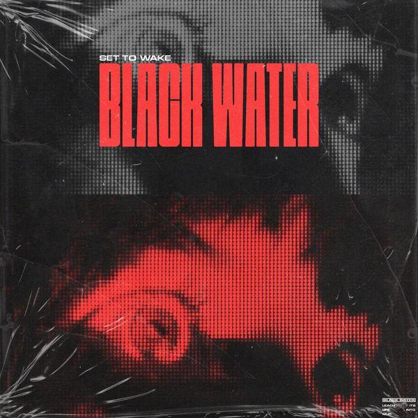 Set to Wake - Black Water [single] (2021)