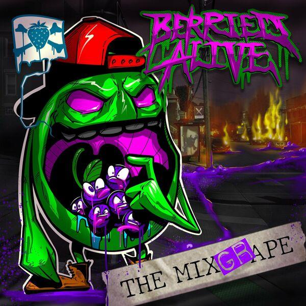 Berried Alive - The Mixgrape (2021)