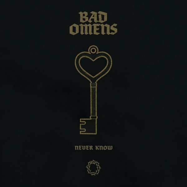 Bad Omens - Never Know [live] (2021)