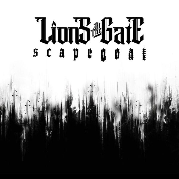 Lions at the Gate - Scapegoat [single] (2021)