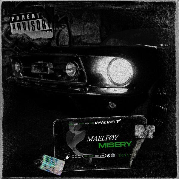 Maelføy - Misery [single] (2021)