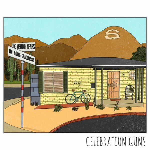 Celebration Guns - The Visiting Years [EP] (2021)