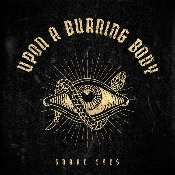 Upon A Burning Body - Snake Eyes [single] (2021)
