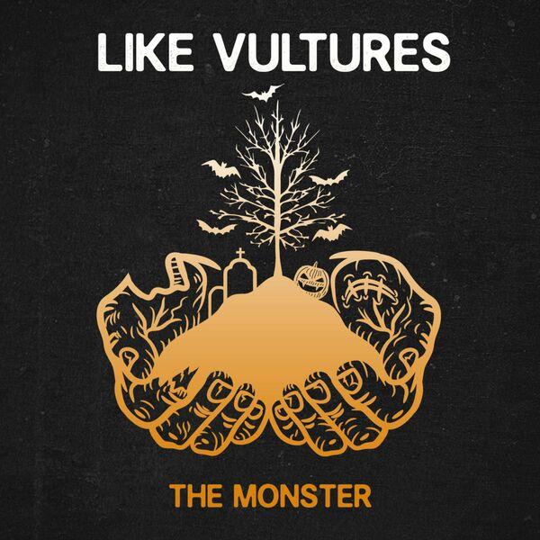 Like Vultures - Monster [single] (2021)